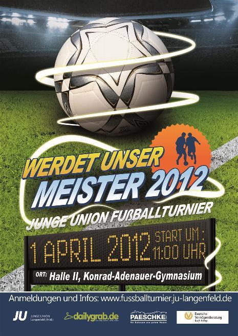 Teams gesucht! Werdet unser Meister 2012 - Fußballturnier der Jungen Union Langenfeld